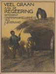 AFFICHE_F_28 VEEL GRAAN aan de REGEERING betekent onafhankelijkheid van Nederland, 1917 (?)