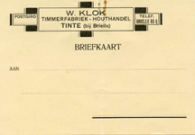 TI_KLOK_006 Tinte, Klok - W. Klok, Timmerfabriek - Houthandel (BRIEFKAART)