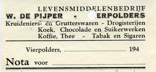 VP_PIJPER_001 Vierpolders, de Pijper - Levensmiddelenbedrijf, W. de Pijper. Kruideniers- en grutterswaren. ...