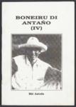 114 Boneiru di Antaño / Bòi Antoin, 1999