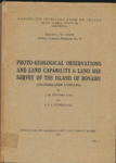 Photo-geological observations and land capability & land use survey of the island of Bonaire / J.H. Westermann - ...
